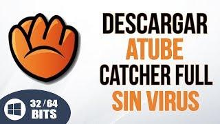 Decargar Atube Catcher Ultima Versión 2018