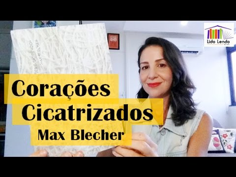 LidoLendo | Corações Cicatrizados - Max Blecher - Resenha