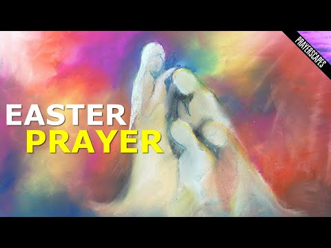 8 Easter Prayers and Blessings, Poem & Quotes
