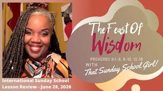 📚💭🍽 Sunday School Lesson: Wisdom's Feast  -June 28, 2020