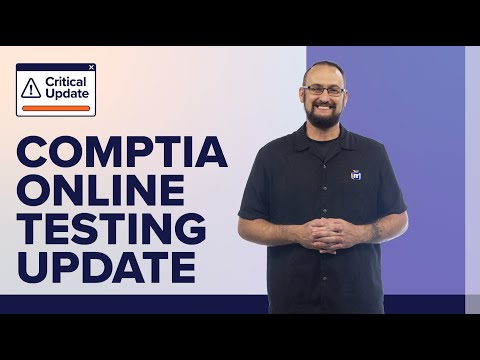 CompTIA Online Testing and Voucher Update in Response to ...
