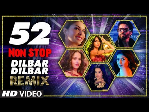 52 Non Stop Dilbar Dilbar Remix By Kedrock, SD Style Super Hit Songs Collection 2018 | T-Series Mr-Jatt Download