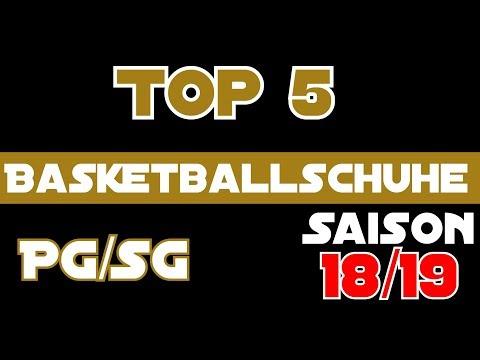 Top 5 Basketballschuhe - Saisonbeginn 2018 - pg/sg Edition
