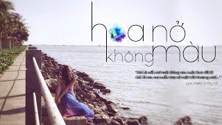 LAM ANH | HOA NỞ KHÔNG MÀU | Editor video: CHAU HE | Lyric video