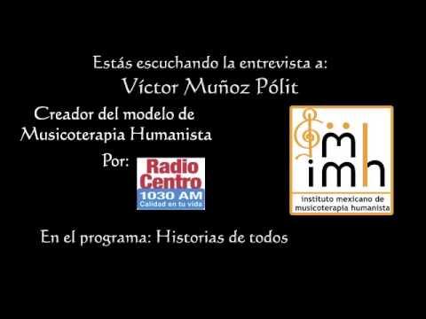 Entrevista a Víctor Muñoz Pólit, creador del Modelo de Musicoterapia Humanista, y fundador del Instituto Mexicano de Musicoterap