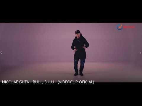 Nicolae Guta – Bulu, bulu Video