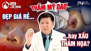 Talk với Dr.Dung (Mùa 3)   Tập 61: Bác sĩ Tú Dung PHANH PHUI sự thật TÀN NHẪN về nạn THẨM MỸ DẠO