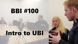 Boston Basic Income #100: Intro to UBI