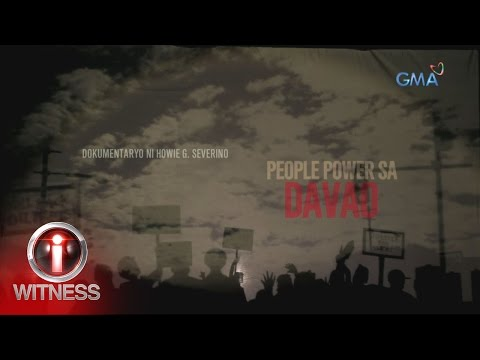I-Witness: 'People Power sa Davao,' dokumentaryo ni Howie Severino (full episode)