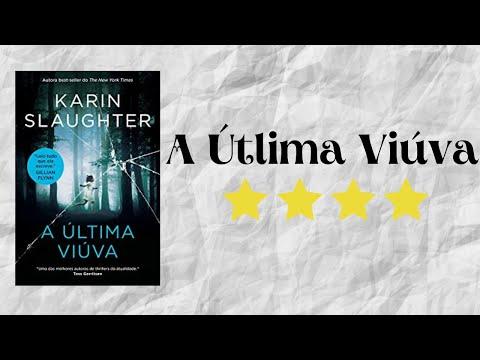 Resenha #10 - A Última Viúva de Karin Slaughter