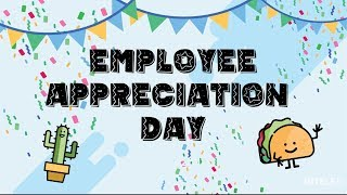 2019 Employee Appreciation Day