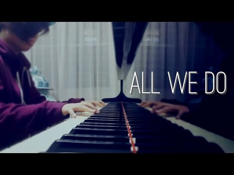 All We Do - Oh Wonder (Piano Cover)