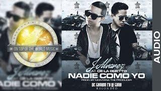 J Alvarez - De La Ghetto - Nadie Como Yo [Lyric]