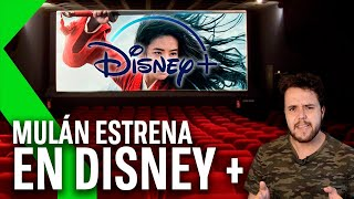 DISNEY se salta los cines y estrena MULAN en DISNEY+ y ¡OJO! No te va a salir barato