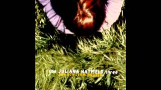 The Juliana Hatfield Three - This Is The Sound