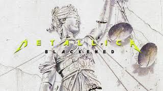 Metallica - Blackened (Professionally Remixed & Remastered)