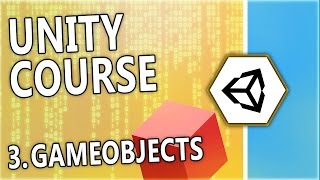 Learn Unity & C# - [3] GameObjects and Components - A free beginner course by N3K