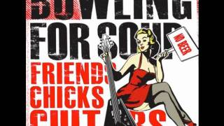 Bowling for soup Friends Chicks Guitars and No Beer