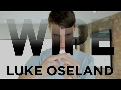 Wipe by Luke Oseland
