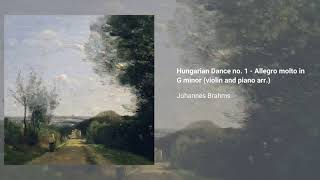 Hungarian Dance no. 1 in G minor, WoO. 1 (violin and piano arr.)
