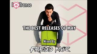 I Love Trance May Best Releases Mixed By Fredd Moz