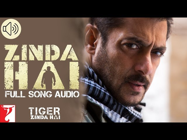 Zinda Hai Audio Song Download | Tiger Zinda Hai Movie Songs | Salman Khan, Katrina Kaif