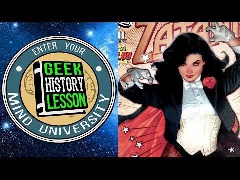 History of Zatanna - Geek History Lesson