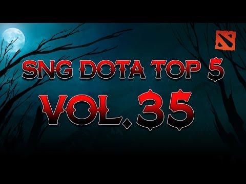 SNG Dota Top 5 vol.35