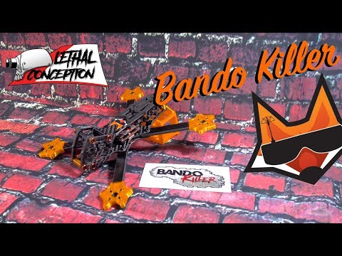 review--bando-killer-by-lethal-conception-amp-tomz-fpv