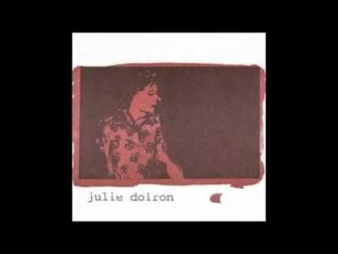 Julie Doiron - Will You Still Love Me In December?
