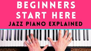 JAZZ PIANO EXPLAINED IN 20 MINUTES (jazz chords, scales & progressions)