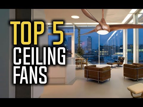 Best Ceiling Fans in 2018 – Which Is The Best Ceiling Fan?