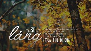 [Karaoke Beat] Lặng (Mùa thu đi qua) - Jsol