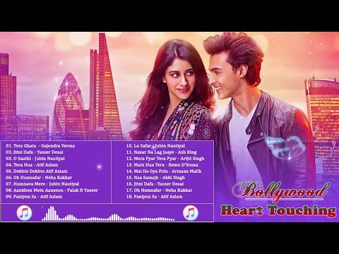 Top 20 Heart Touching Songs 2018   2019   NEW ROMANTIC HINDI HITS SONGS 2019  Bollywood Indian Songs