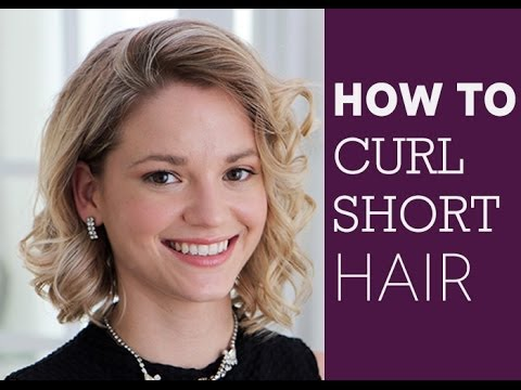 How To: Curl Short Hair