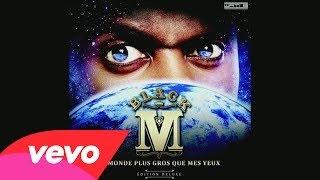 Black M feat Maitre gims - De quoi tu me parle (audio) #Le monde Plus Gros Que Mes Yeux