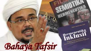 Habib Rizieq  Bahaya Tafsir Hermeneutika