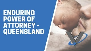 Enduring Power of Attorney QLD