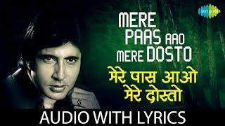 Mere Paas Aao Mere Dosto with lyrics - YouTube