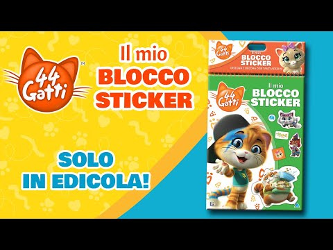 44 Gatti - serie TV | Scopriamo insieme Il Mio Blocco Sticker!
