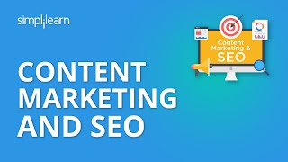 Content Marketing And SEO | Content Marketing Tutorial |Digital Marketing Tutorial | Simplilearn