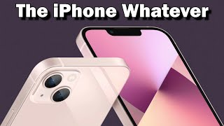 The New iPhone Whatever (parody)