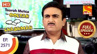 Taarak Mehta Ka Ooltah Chashmah - Ep 2571 - Full Episode - 8th October, 2018