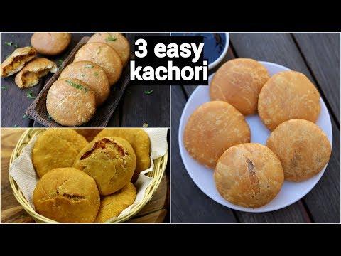 3 easy and quick kachori recipe