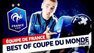 Equipe de France, Best Of Coupe du Monde part.2, inside I FFF 2018