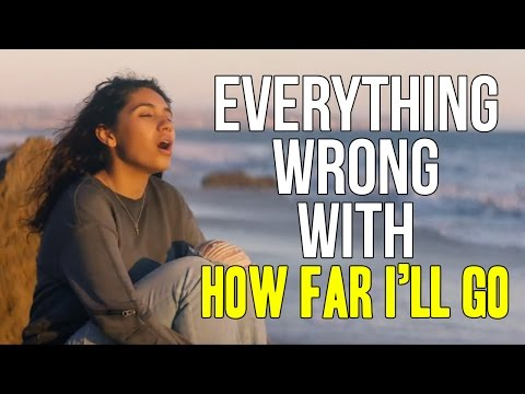 """Everything Wrong With Alessia Cara - """"How Far I'll Go"""""""