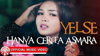 Download lagu Yelse Hanya Cerita Asmara Mp3