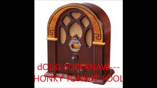 DOUG SUPERNAW   HONKY TONKIN' FOOL