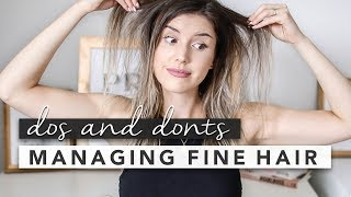 The Dos And Donts For Managing Fine / Thin Hair | By Erin Elizabeth