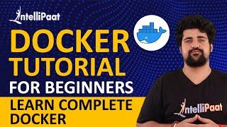 Docker Tutorial | Docker Tutorial for Beginners | What is Docker | Intellipaat
